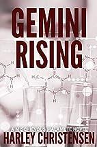 Gemini Rising by Harley Christensen
