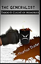 Taboo 0: Cliché of Memories (The…