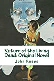 Russo, John: Return of the Living Dead: Original Novel