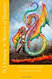 Conway, D. J.: Warrior of Shadows: The Conclusion to the Dream Warrior Saga (Volume 3)