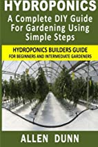 Hydroponics : A Complete DIY Guide For…