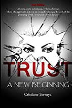 Trust: A New Beginning (Volume 1) by…