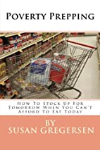 Poverty Prepping: How to Stock Up for…
