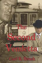 The second vendetta by Carl R. Brush