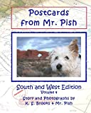 Brooks, K. S.: Postcards from Mr. Pish: South and West Edition