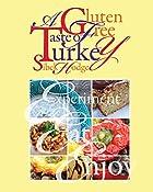A Gluten Free Taste of Turkey by Sibel Hodge