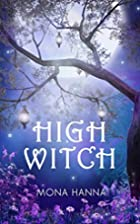 High Witch (High Witch Book 1) (Volume 1) by…