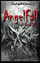 AngelFall Book IV - A Novel of Hell (The…