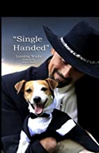 Single Handed: Keith Maze and His Dog…