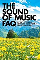 The Sound of Music FAQ: All Thats Left to…
