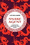 Williams, Liz: Snake Agent (The Detective Inspec)