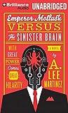 Martinez, A. Lee: Emperor Mollusk Versus the Sinister Brain