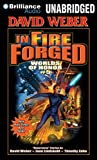 Weber, David: In Fire Forged (Worlds of Honor)