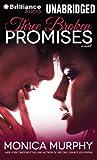 Murphy, Monica: Three Broken Promises