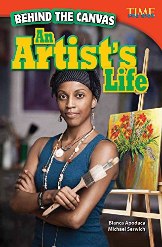 behind-the-canvas-an-artists-life-library-bound-time-for-kids-nonfiction-readers