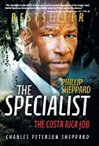 The Specialist: The Costa Rica Job by…