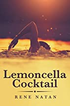 Lemoncella Cocktail by Rene Natan
