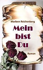 Mein bist Du by Marleen Reichenberg