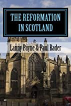 The Reformation in Scotland: From…