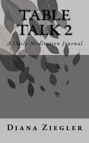table-talk-2-a-daily-meditation-journal
