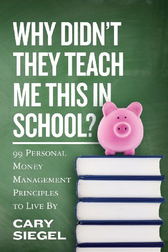 why-didnt-they-teach-me-this-in-school-99-personal-money-management-principles-to-live-by