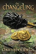 The Changeling (Weald Fae Journals, #2) by…