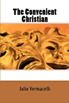 The Convenient Christian by Julie A.…