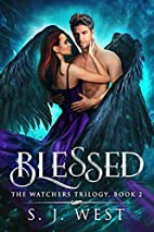 Blessed (The Watchers, #2) by S.J. West
