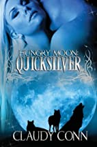 Hungry Moon-Quicksilver by Claudy Conn
