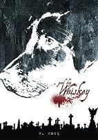 Good Dog, Whiskey by K Kobi