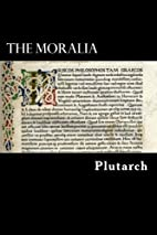 Moralia by Plutarch