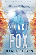 The Snake and the Fox (The SomnAgent)…