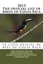2013 The official list of birds of Costa…