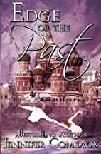 Edge of the Past by Jennifer Comeaux