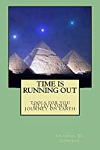 Time Is Running Out by Crystal D Gingras