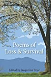 Rose, Jacqueline: Poems Of Loss And Survival