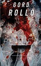 Peeler by Gord Rollo