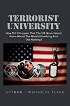 Terrorist University: How Did It Happen That…