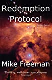 Freeman, Mike: Redemption Protocol (Contact) (Volume 1)