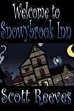 Reeves, Scott: Welcome to Snowybrook Inn