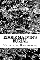Roger Malvin's Burial [short story] by…