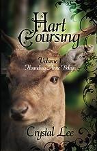 Hart Coursing: Hounding Anne Boleyn by…