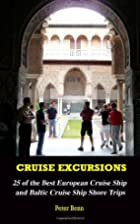 Cruise Excursions: 25 of the Best European…