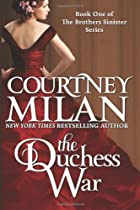 The Duchess War (Volume 1) by Courtney Milan