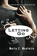 Letting Go (Hold on Tight, #2) by Mrs. Maria…