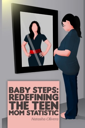 baby-steps-redefining-the-teen-mom-statistic