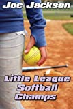 Jackson, Joe: Little League Softball Champs