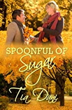 Spoonful of Sugar by Tia Dani