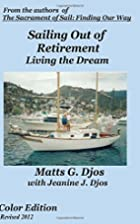 Sailing Out of Retirement: Living the Dream…