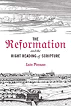The Reformation and the Right Reading of…